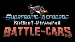 Supersonic Acrobatic Rocket-Powered Battle-Cars - The Greatest Racing/Soccer Game EVER!