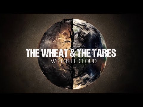 The Wheat and The Tares - Shabbat Night Live - 3/9/18