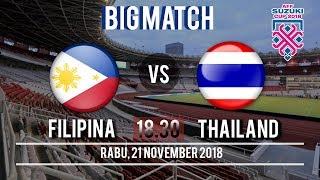 Jadwal Pertandingan Filipina Vs Thailand, Rabu (21/11/2018) Pukul 18.30 WIB
