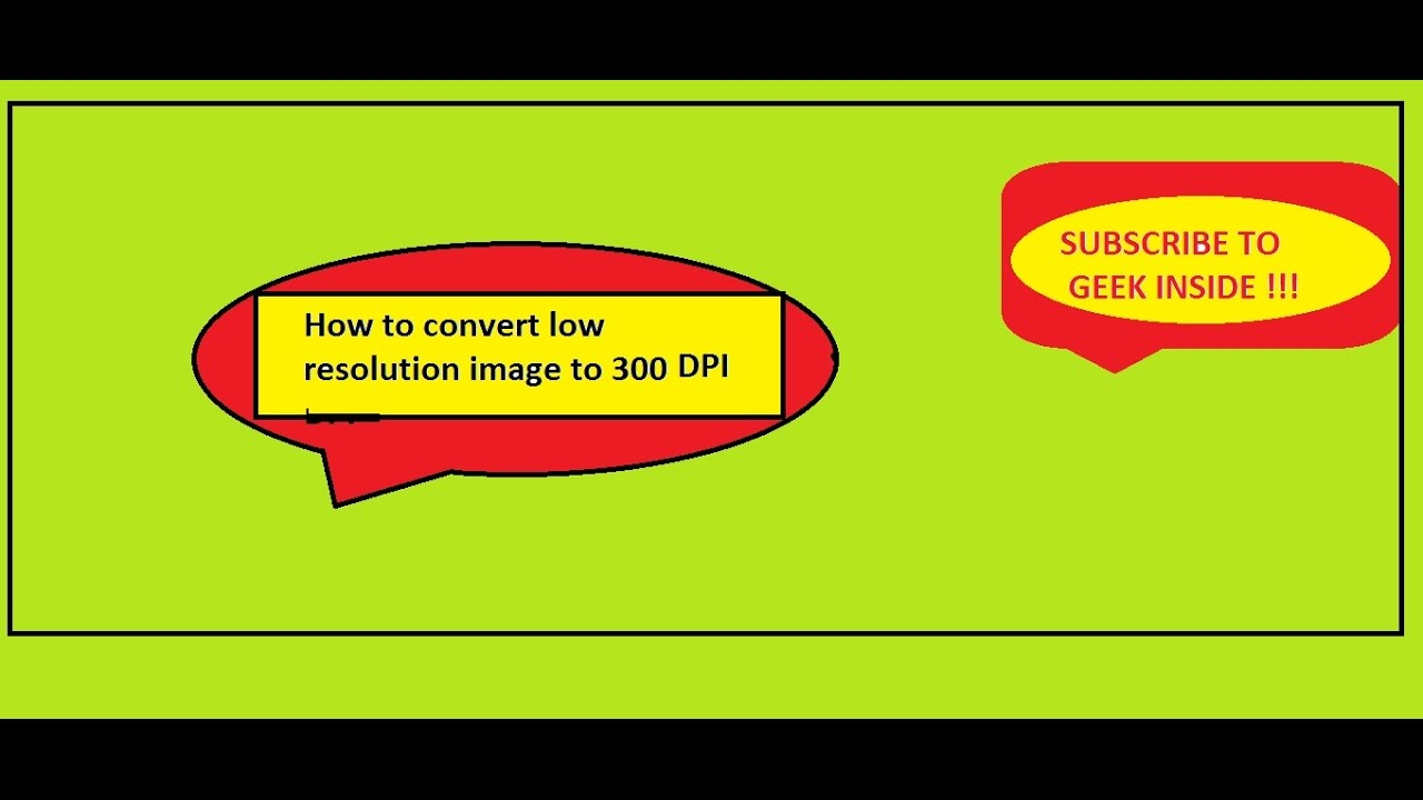 How to convert low resolution image to 300 DPI without ...