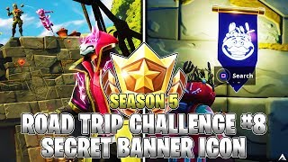 SECRET BANNER ICON LOCATION! Week 8 Road Trip Challenges (Fortnite Season 5)