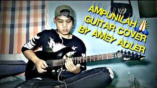 Ampunilah guitar cover by amey adler
