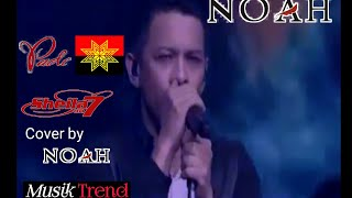 PADI DEWA19 SHEILAON7 Cover by NOAH
