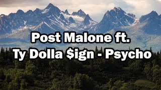 Post Malone ft. Ty Dolla $ign - Psycho (Bass Boosted)