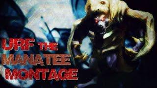 Urf the Manatee Montage!