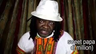 Song by DJ Million: SWEET PAPA (Sierra Leone Music)
