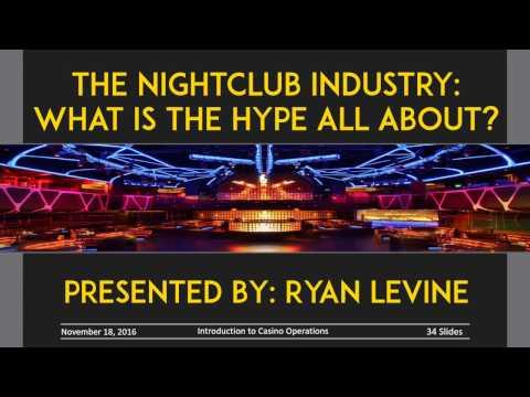 HADM 4080 Introduction to Casinos - Nightclub Industry Presentation
