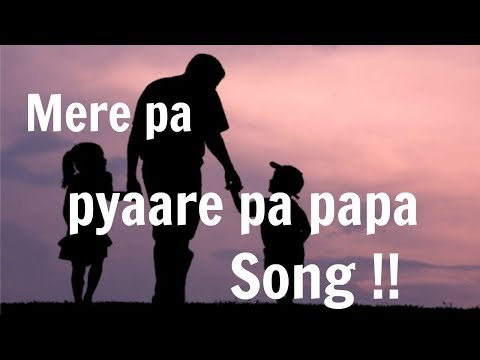 father's day | father's day special song | fathers day songs from daughter | #All Father Day Special