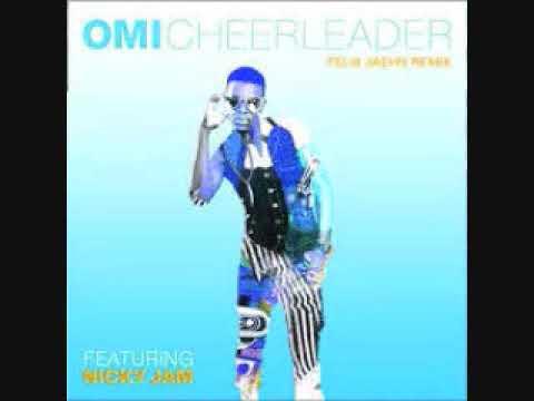 OMI Feat  Nicky Jam Cheerleader Felix Jaehn Remix