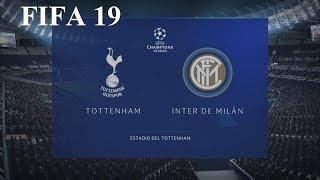 FIFA 19 - Uefa Champions League - Tottenham vs. Inter de Milán @ Estadio del Tottenham