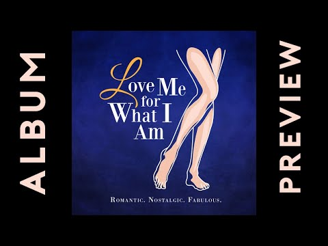Various Artists - Love Me For What I Am (Official Album Preview)