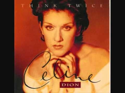 Celine Dion - Think Twice UNRELEASED VERSION
