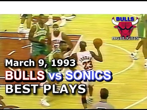 March 09 1993 Bulls vs Sonics highlights