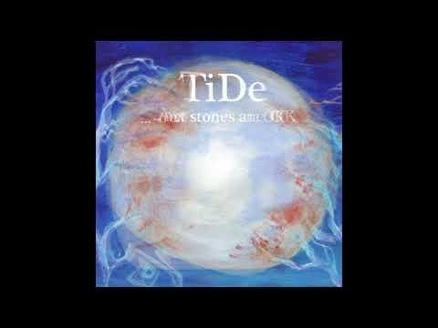tide-...-but-stones-are-ok---full-8-track-album