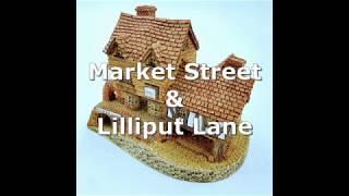 Lilliput Lane & Market Street