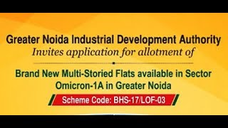 Greater Noida Authority Residential Built-up Houses Multi-storey Flats Scheme BHS17/LOF-03 | GNIDA