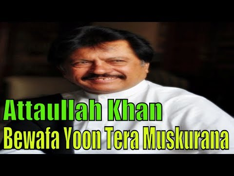 Attaullah Khan Esakhelvi | Bewafa Yoon Tera Muskurana | Full HD Video