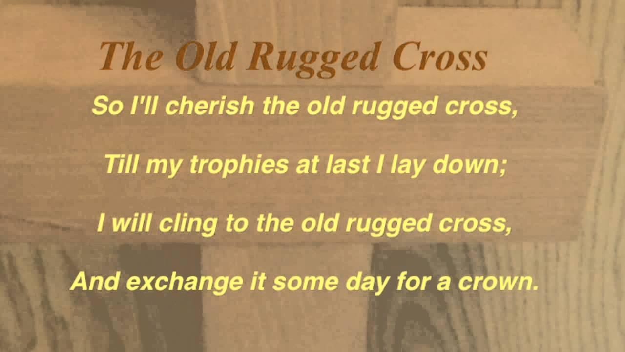 The Old Rugged Cross (Baptist Hymnal #141)
