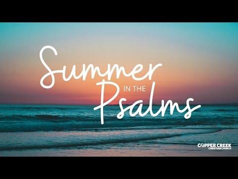 Psalm 62   Summer in the Psalms   Copper Creek Christian Church