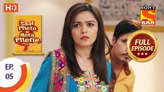 Saat Phero Ki Hera Pherie - Ep 5 - Full Episode - 5th March, 2018