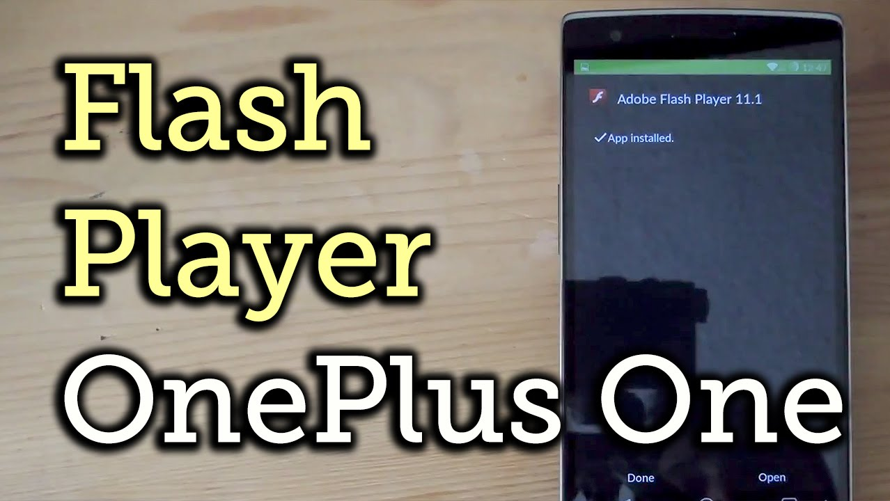 How to Install Adobe Flash Player on Your OnePlus One to Play Web