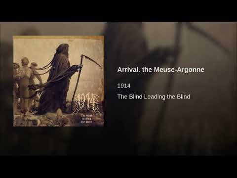 Arrival. the Meuse-Argonne Mp3