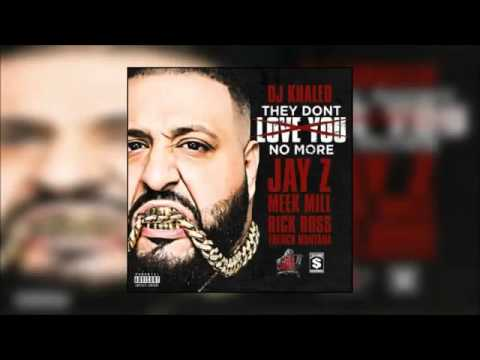 DJ Khaled - They Don t Love You No More Ft Jay Z Rick Ross Meek Mill French Montana medium