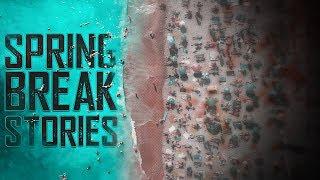 6 True Scary Spring Break Horror Stories