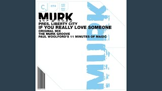 If You Really Love Someone (The Murk Groove)
