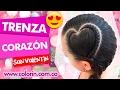 ✔️ Peinado Trenza Corazon   ✔️ Peinado para San Valentin    Braid San Valentin 💓💓