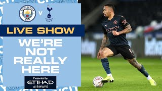 MAN CITY V SPURS | PREMIER LEAGUE | WE'RE NOT REALLY HERE