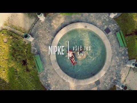 Nipke - Všeč Tko K Je