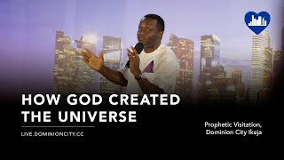 Wie Gott Das Universum Erschaffen Hat | Pastor David Ogbueli | Prophetische Heimsuchung, Dominion Stadt Ikeja