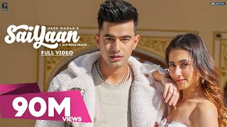 JASS MANAK : SAIYAAN (Full Song) Sanjeeda Shaikh | Satti Dhillon | Sharry Nexus | Geet MP3