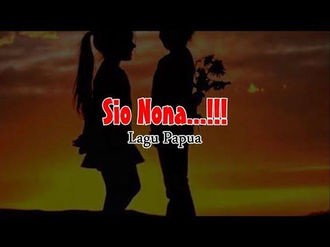 SIO NONA HITAM MANISE - Lagu Pop Country Papua