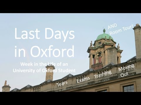 Last Days in Oxford University - EXAMS and ROOM TOUR