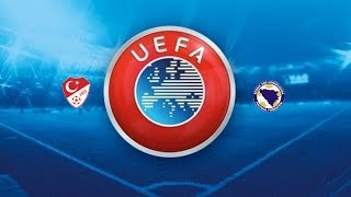 4.8.17 1.Spieltag Europa Türkei vs Bosnien