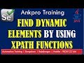 Selenium with Java 10 - How to write dynamic xpath? xpath functions - text, starts-with and contains