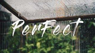 Perfect Ed Sheeran Cover by Hanin Dhiya