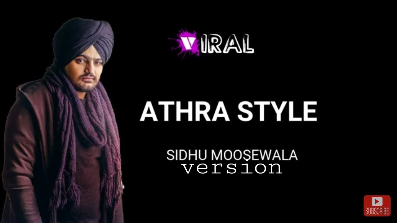 ATHRA STYLE | SIDHU MOOSE WALA | lyrics | full song | 2019