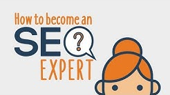 How to Become an SEO Expert | Learn From My Journey