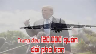 Trump điều 120 000 quân đối phó Iran
