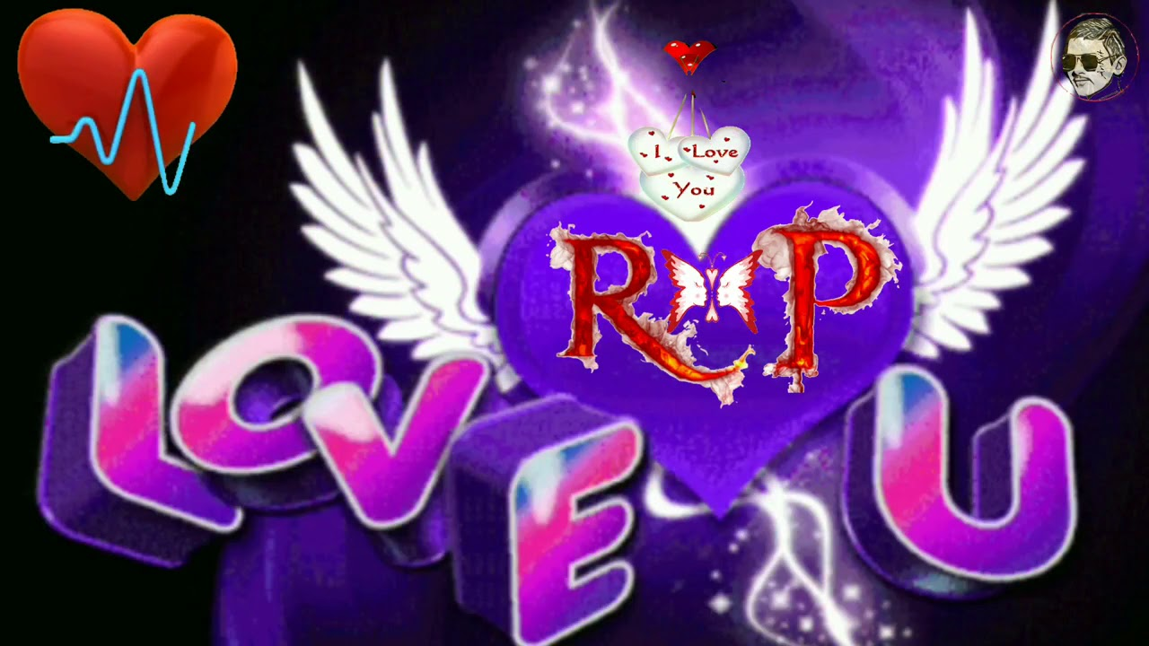 Love R P Letter Name Song Youtube
