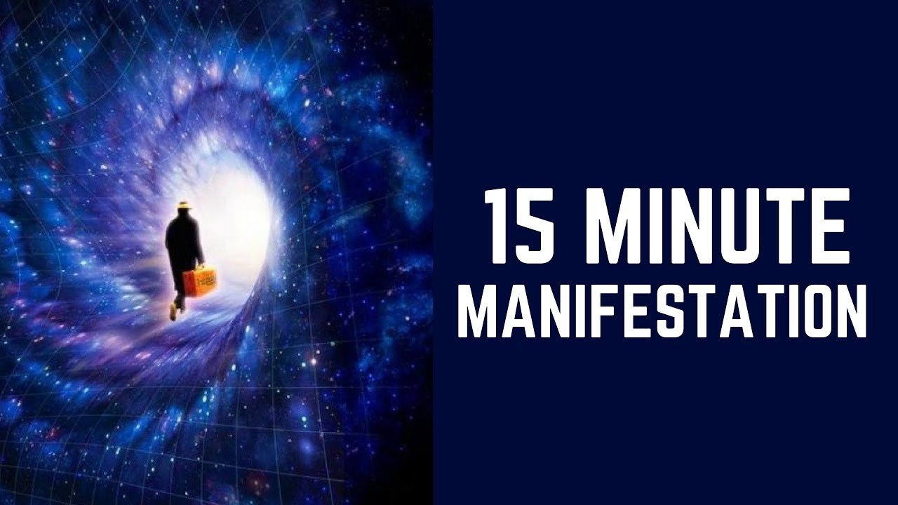 Image result for 15 Minute Manifestation