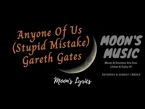 Anyone Of Us (Stupid Mistake) - Gareth Gates || Lyrics Video || Overlord Official