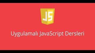 Uygulamalı Javascript Dersleri 25 : ( DOM Selection getElement.. ) Element Seçimi Bölüm 1
