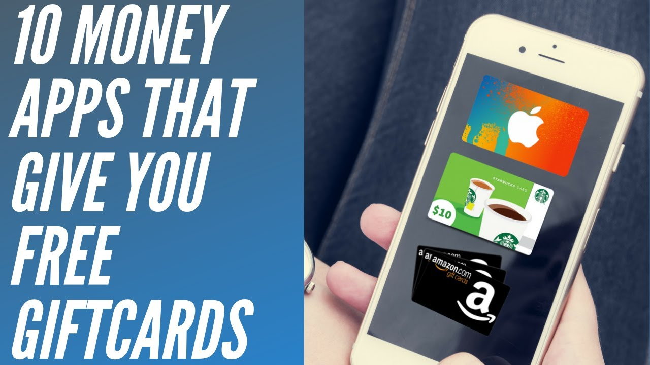 10 Money Apps That Give Free Giftcards | Rewards Apps 2019 (Best Money  Making Apps)