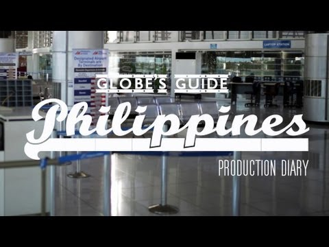 Globe's Guide - Philippines - Production Diary 01