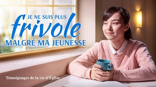Témoignage chrétien en français 2020 « Je ne suis plus frivole malgré ma jeunesse »
