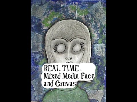 REAL TIME- Mixed Media Face and Canvas